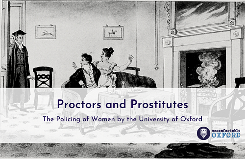 Text reads 'Proctors and prostitutes the policing of women by the University of Oxford by Uncomfortable Oxford. Black and white drawing of a woman sitting on a man's lap.